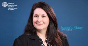 Portrait d'Isabelle Guay, psychologue à la Clinique de Psychologie Québec